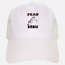 Fear the Brow Baseball Baseball Cap