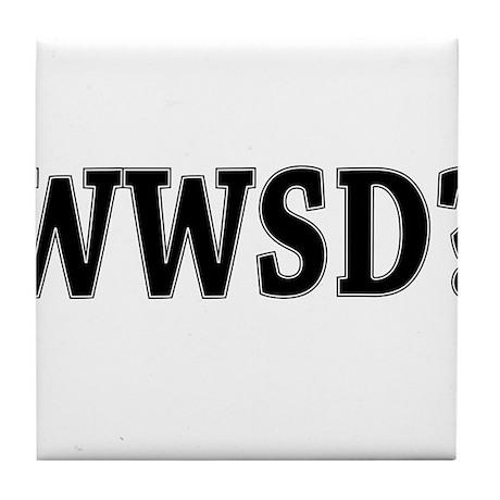 WWSD? Tile Coaster