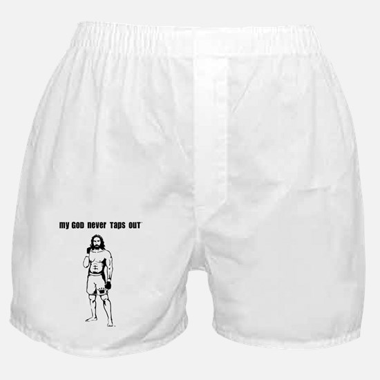 My God Never Taps Out Boxer Shorts