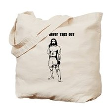 My God Never Taps Out Tote Bag