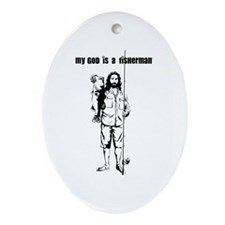 My God is a Fisherman Ornament (Oval)
