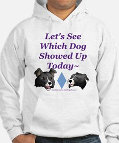 Which Dog Showed Up Hoodie