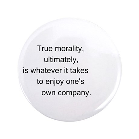 """True Morality"" 3.5"" Button (100 pack)"