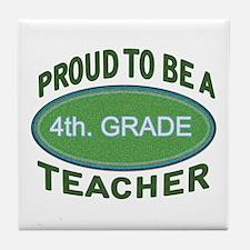Funny 4th grade teacher Tile Coaster