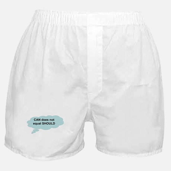 can does not equal should Boxer Shorts