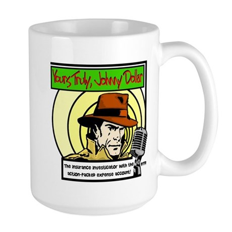 Yours Truly Johnny Dollar color Mugs