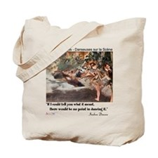 Meaning of Dance Tote Bag