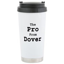 """The Pro from Dover"" Travel Mug"