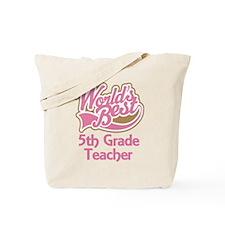 Worlds Best 5th Grade Teacher Tote Bag