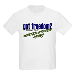 Got Freedom? US Army Kids T-Shirt