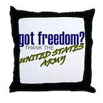 Got Freedom? US Army Throw Pillow