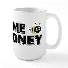 show me the honey4 Mugs