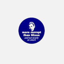 More corrupt than Nixon Mini Button