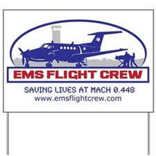 EMS Flight Crew Fixed Wing Yard Sign