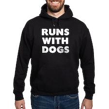 Runs Dogs Hoodie