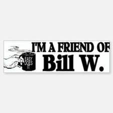 FRIEND OF BILL W Bumper Stickers