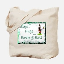 STEPS, HUGS, ROCK N ROLL Tote Bag