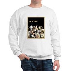 Full of Fiber! (Black) Sweatshirt