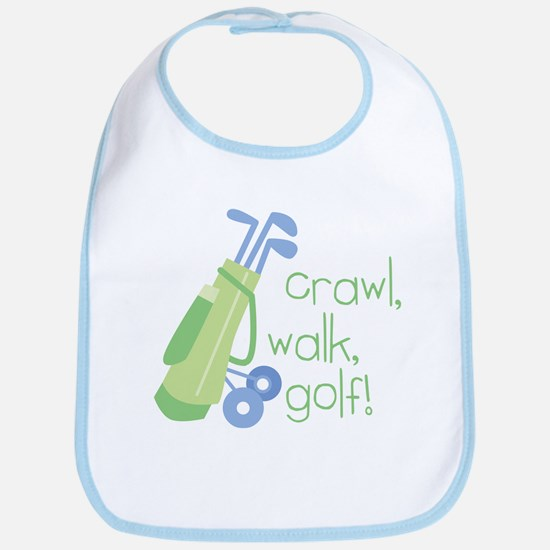 Crawl, Walk, Golf Bib