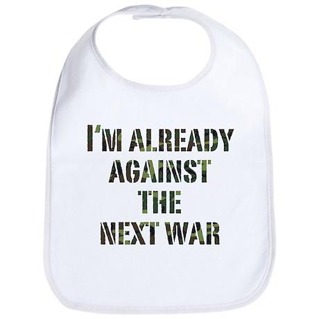 Already Against Next War Bib