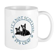 IF IT'S NOT SCOTTISH Mug