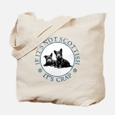 IF IT'S NOT SCOTTISH Tote Bag