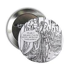 """Medieval Mayhem - Gossip 2.25"""" Button (100 pack)"""