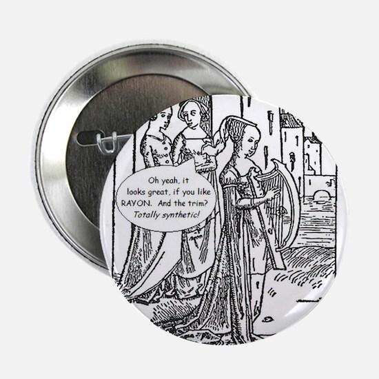 """Medieval Mayhem - Gossip 2.25"""" Button"""
