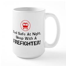 Feel Safe With A Firefighter Mug