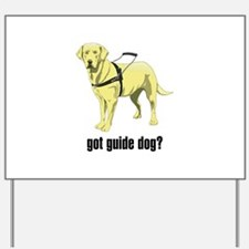 Guide Dog Yard Sign