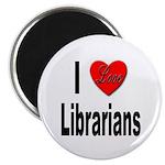 I Love Librarians Magnet