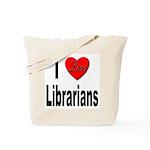 I Love Librarians Tote Bag