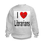 I Love Librarians (Front) Kids Sweatshirt