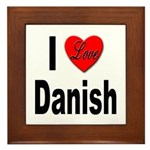 I Love Danish Framed Tile