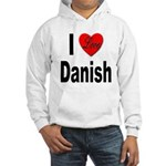 I Love Danish (Front) Hooded Sweatshirt