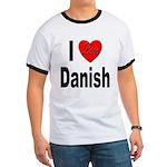 I Love Danish (Front) Ringer T