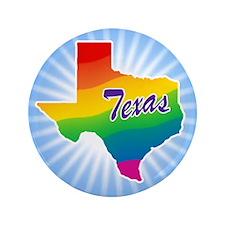 "Gay Pride Rainbow Texas 3.5"" Button"