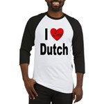 I Love Dutch Baseball Jersey