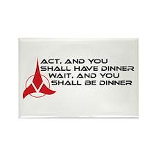 Klingon Proverb: Act / Wait Rectangle Magnet