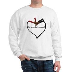 No jumpstart needed Sweatshirt