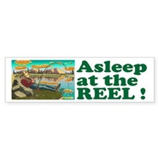 """ASLEEP AT THE REEL"" Bumper Sticker"