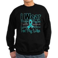 Wife - Ovarian Cancer Sweatshirt
