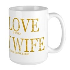 LOVE WIFE/DRINK BEER Mug