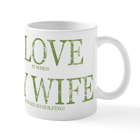 LOVE WIFE/GO GOLFING Mug