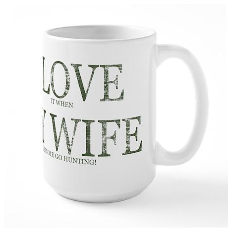 LOVE WIFE/GO HUNTING Large Mug