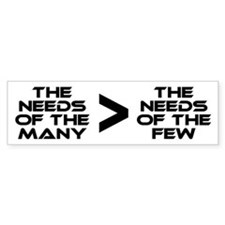 Spock: The Needs of the Many Bumper Sticker