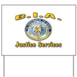 B.I.A. Justice Services Yard Sign