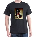 Dog Wants To Go Out! Black T-Shirt