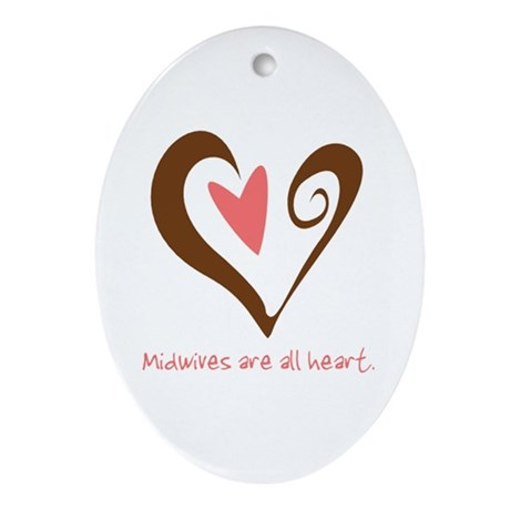 Midwives All Heart - Brown Ornament (Oval)