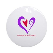 Midwives are All Heart - Purp Ornament (Round)